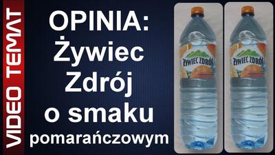 Woda Żywiec Zdrój o smaku pomarańczowym - Opinia
