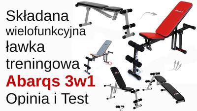 Składana ławka treningowa 3 w 1 Abarqs – Opinia i Test