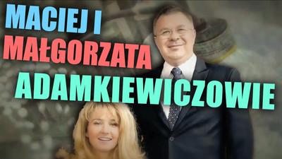 Polscy lekarze milionerzy Maciej i Małgorzata Adamkiewiczowie – Adamet