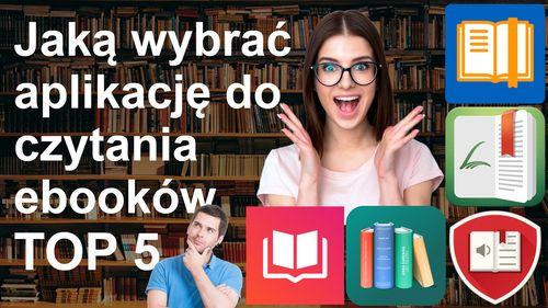 Jaką wybrać aplikację do czytania ebooków