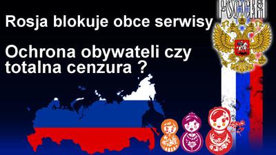 Rosja blokuje obce serwisy gromadzące dane o obywatelach