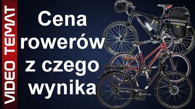 Cena rowerów - skąd się bierze
