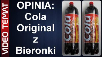 Cola Original z Biedronki - Opinia