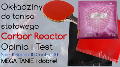 Okładzina do tenisa stołowego Corbor Reactor – Opinia i Test
