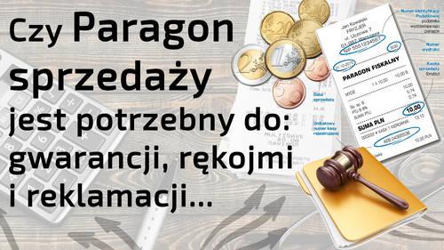 Czy paragon jest potrzebny do gwarancji oraz reklamacji i rękojmi
