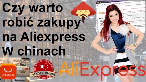 Czy warto kupować na Aliexpress – opłacalność zakupów w chinach