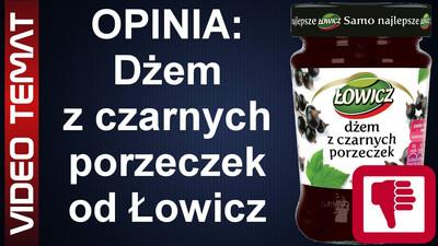 Dżem z czarnej porzeczki firmy Łowicz – Opinia