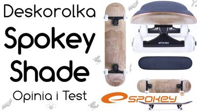 Deskorolka Spokey Shade – Opinia i Test