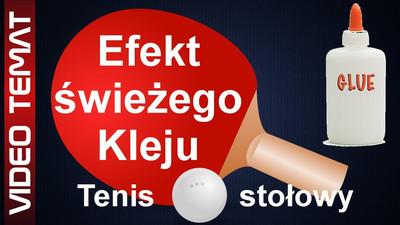 Efekt świeżego kleju okładziny w tenisie stołowym