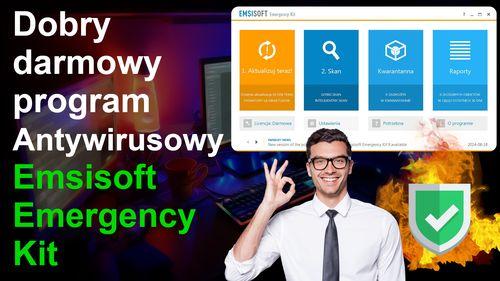 Dobry bezpłatny program antywirusowy Emsisoft Emergency Kit – Opinia