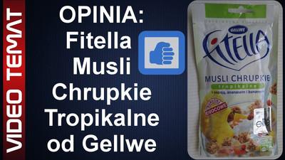 Musli chrupkie tropikalne Fitella od Gellwe – Opinia