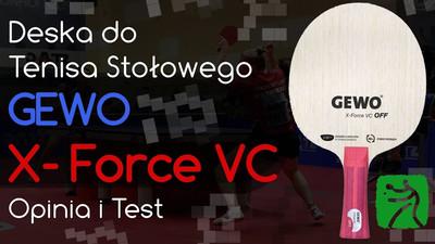 Deska Gewo X-Force VC do tenisa stołowego – Opinia i Test
