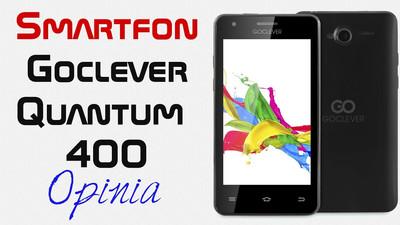 Smartfon Goclever Quantum 400 – Opinia i Test