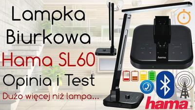 Lampka biurkowa Led Hama SL60 – Opinia i Test