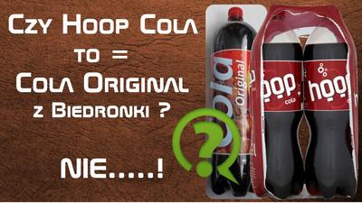 Czy Cola Original z Biedronki to Hoop Cola