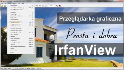 Program do przeglądania zdjęć i grafiki IrfanView - Opinia