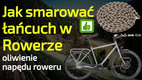 Jak smarować łańcuch w rowerze