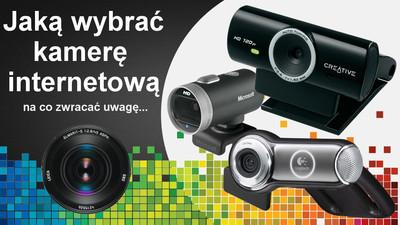 Jaką kamerę internetową wybrać