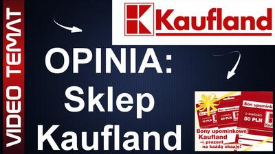 Sklep i hipermarket Kaufland – Opinia