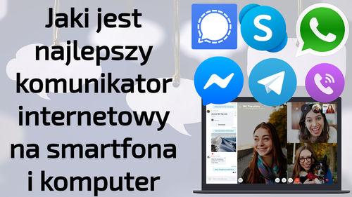 Jaki wybrać komunikator internetowy na telefon i komputer