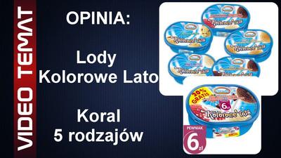 Lody Kolorowe lato firmy Koral - Opinia
