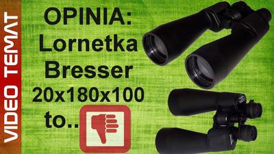 Lornetka 20 x 180 x 100 Bresser – Opinia