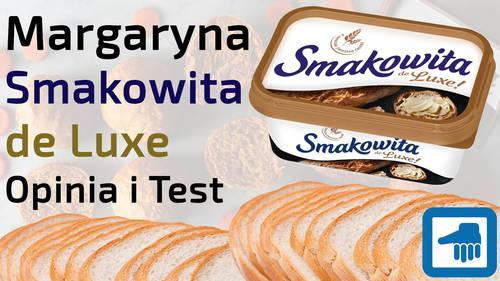 Margaryna Smakowita de Luxe – Opinia i Test