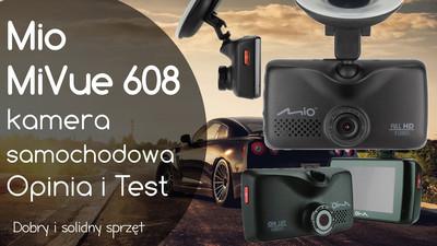 Kamera samochodowa Mio MiVue 608 – Opinia i Test