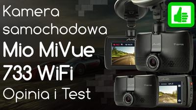 Kamera samochodowa Mio MiVue 733 WiFi – Opinia i Test