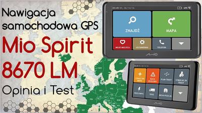 Mio Spirit 8670 LM Nawigacja samochodowa GPS – Opinia i Test