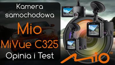 Kamera samochodowa Mio MiVue C325 – Opinia i Test