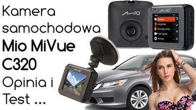Kamera samochodowa Mio MiVue C320 – Opinia i Test