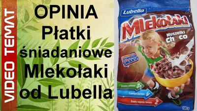 Płatki śniadaniowe Mlekołaki od Lubella – Opinia