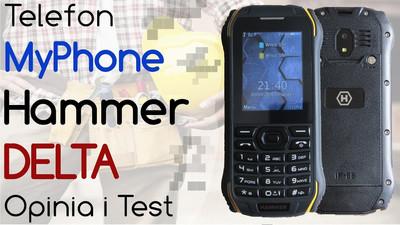 Telefon MyPhone Hammer Delta – Opinia i Test