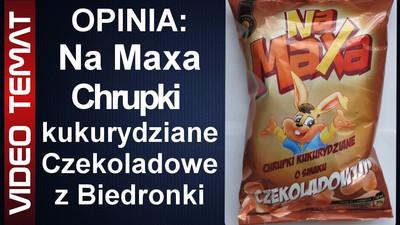 Na Maxa chrupki kukurydziane o smaku czekoladowym z Biedronki - Opinia