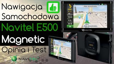 Navitel E500 magnetic nawigacja samochodowa – Opinia i Test
