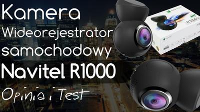 Navitel R1000 Kamera samochodowa – Opinia i Test