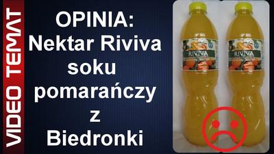 Nektar pomarańczowy Riviva z Biedronki - Opinia