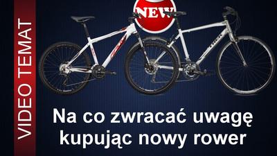 Jak kupić nowy rower - na co zwracać uwagę