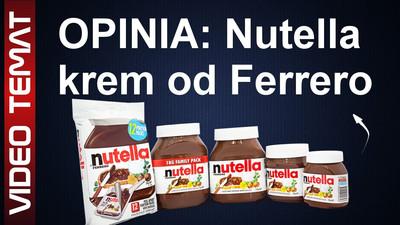 Nutella krem do chleba od Ferrero – Opinia