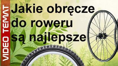 Jakie wybrać obręcze koła do roweru