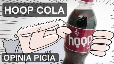 Napój Hoop Cola - Opinia i Test