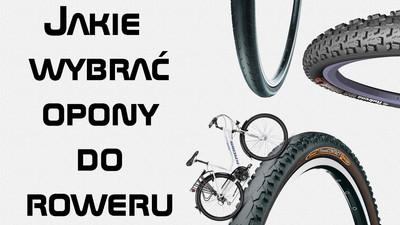 Jakie wybrać najlepsze opony do roweru