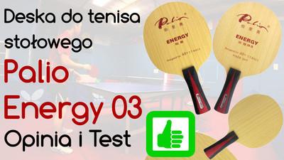 Deska do tenisa stołowego Palio Energy 03 – Opinia i Test