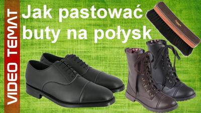 Jak pastować buty aby się błyszczały