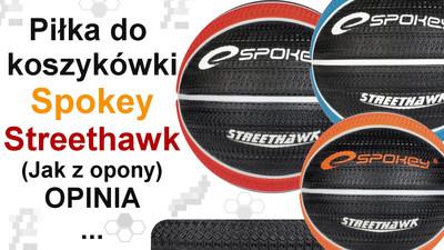 Piłka do kosza Spokey Streethawk – Opinia i Test