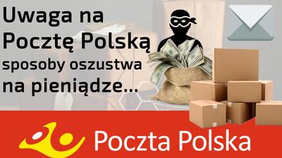 Uwaga na Pocztę Polską – ceny, usługi i wprowadzanie w błąd klienta
