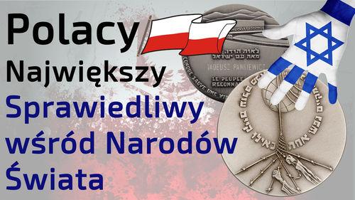 Polacy Największy - Sprawiedliwy wśród Narodów Świata