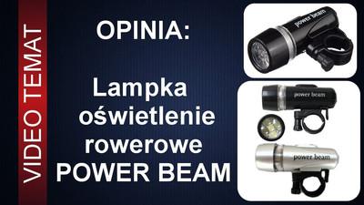 Diodowa lampka rowerowa Power Beam - Opinia