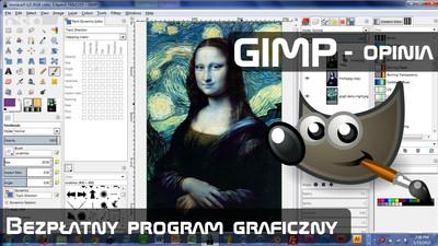 Najlepszy darmowy program graficzny Gimp - Opinia